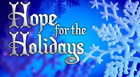Hope for the Holidays 12.23.15